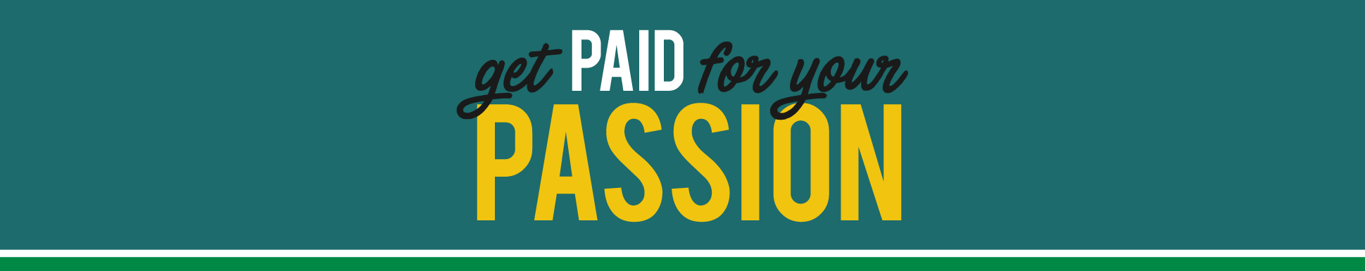 get paid for your passion