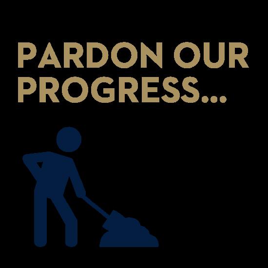 Pardon our progress. Page under construction.