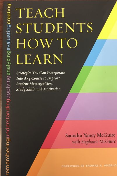 Teach Student How to Learn by Saundra McGuire