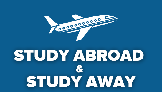 Study Abroad and Study Away