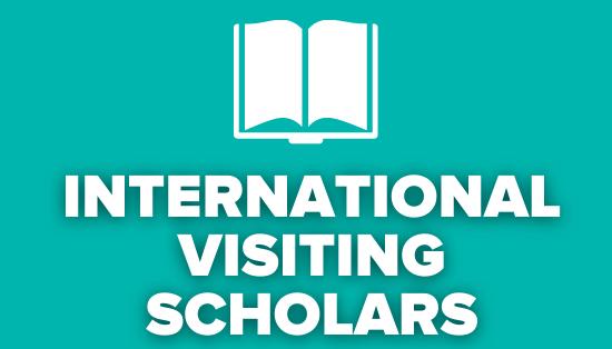 International Visiting Scholars