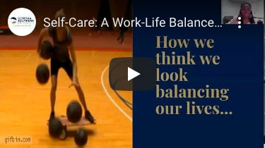 Sefl-care: A work life balance
