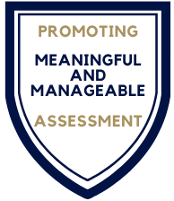 """Institutional Assessment and Accreditation Tagline Badge """"Promoting Meaningful and Manageable Assessment""""."""